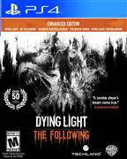 DYING LIGHT THE FOLLOWING ENHANCED EDITION PS4